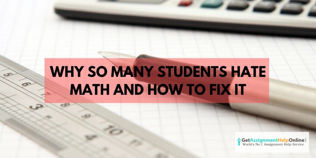 Why-So-Many-Students-Hate-Math