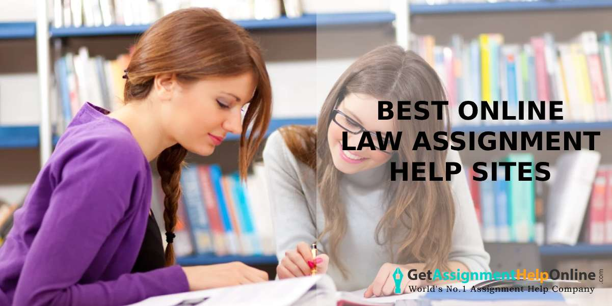 Best Online Law Assignment Help Sites