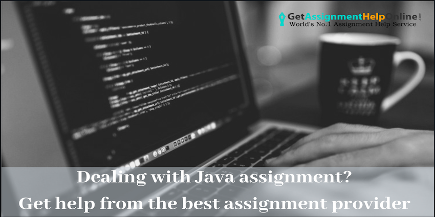Dealing with Java assignment? Get help from the best assignment service