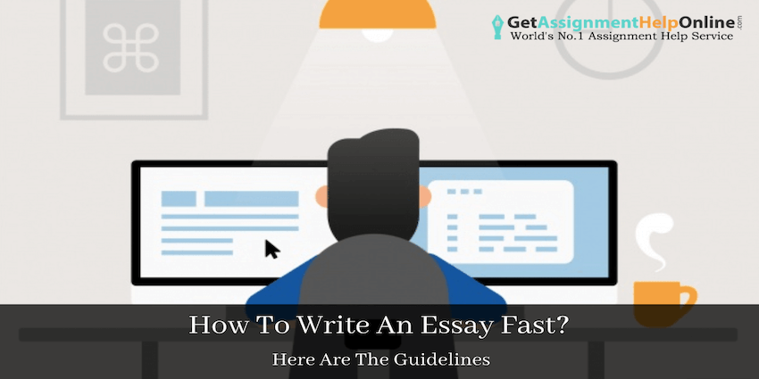 How To Write An Essay Fast